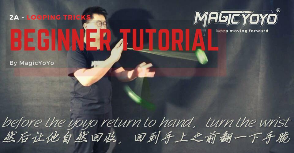 MagicYoYo yoyo tutorial 2A
