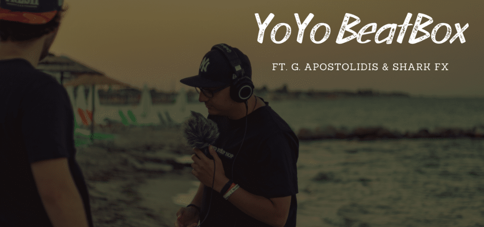 YoYo Beatbox Greece